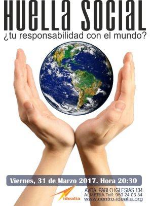 CONFERENCIA: HUELLA SOCIAL: ¿TU RESPONSABILIDAD CON EL MUNDO?